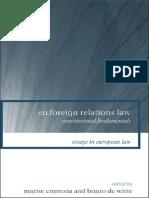 [Essays in European Law] Marise Cremona, Bruno De Witte - EU Foreign Relations Law_ Constitutional Fundamentals  (2008, Hart Publishing).pdf