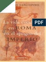 La vida cotidiana en Roma en el - Jerome Carcopino.pdf