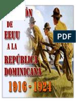 La Primera Ocupacion Norteamericana 1916 1924