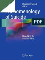 Phenomenology of Suicide_ Unlocking the Suicidal Mind 2018.pdf