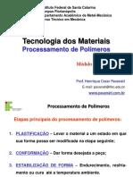 Aula 05 - Tecnologia dos Materiais - Processamento de Polimeros.pdf