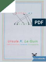 Contar Es Escuchar - Ursula K Le Guin