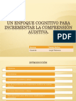 Un Enfoque Cognitivo Para Incrementar La Comprensión Auditiva