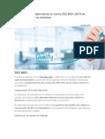 Consejos Para Implementar La Norma ISO 9001 2015 de Forma Exitosa en Su Empresa