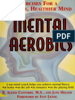 Mental aerobics - Exercises for a stronger healthier mind - Alexis B. Castorri