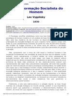 VYGOTSKY, LEV. A Transformação Socialista Do Homem
