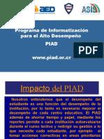 Programa de Informatización para el Alto Desempeño (PIAD) Julio 2010
