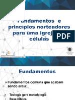 01. FUNDAMENTOS E PRINCIPIOS NORTEADORES PARA UMA IGREJA EM CÉLULAS.pptx