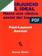 El perjuicio y el ideal [Paul-Laurent Assoun].pdf