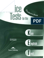 Elizabeth Gray, Neil O'Sullivan-Practice Tests for the KET_ Student's Book-Express Publishing UK Ltd[2658].pdf