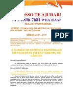 ANHANGUERA Clínica de Estética Para Tratamento de Câncer TGPI 4 a 7 Sem