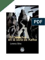 Silva, Lorenzo - El Derecho en La Obra de Kafka