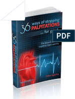 36 Ways of Stopping Palpitations. the Natural Way to a Healthier Heart and Life.