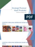 wirausaha-kerajinan-limbah-berbentuk-bangun-datar-part-04-strategi-promosi-hasil-produksi.pptx