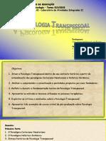 Apresentação - A Psicologia Transpessoal (Geral)
