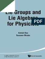 Ashok Das, Susumu Okubo - Lie Groups and Lie Algebras for Physicists-World Scientific Publishing Company (2015).pdf