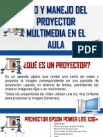 Uso y Manejo Del Proyector Multimedia en El