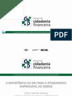 1.a Forum Cidadania Financeira Celso Silveira
