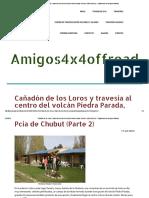 Cañadón de Los Loros y Travesía Al Centro Del Volcán Piedra Parada, Pcia de Chubut (Parte 2) - Página Web de Amigos4x4offroad