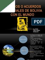 CONVENIOS Y ACUERDOS COMERCIALES DE BOLIVIA CON EL MUNDO
