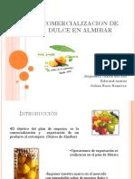 Producción y Comercialización de Dulces en Almíbar