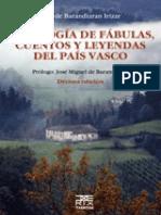 Luis de Barandiarán Irízar - Antología de Fábulas, Cuentos Y Leyendas Del País Vasco
