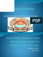 Junk Food Satisfies You for A Minute, Being Fit Satisfies You for Life