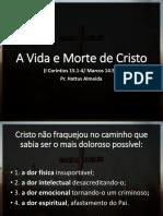A Vida e Morte de Cristo