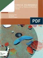 Ramonina Brea, I. Duarte y M. Seligsons -La Democracia Vulnerable_insatisfacción y desconfianza.pdf