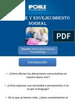 CLASE N°4 ALENGUAJE Y ENVEJECIMIENTO NORMAL