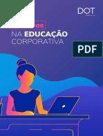 1529346420Desafios-Educacao-corporativa_DOT_digital_group (1).pdf