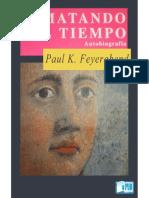 PaulFeyerabend-MatandoElTiempo