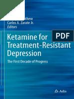 Ketamine for Treatment-Resistant Depression (2016)
