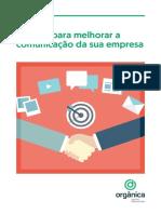Cms%2Ffiles%2F8365%2F147491502413 Dicas Para Melhorar a Comunicacao Da Sua Empresa v1