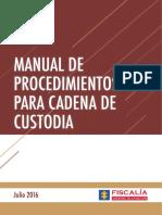 321880130-NUEVO-MANUAL-DE-PROCEDIMIENTOS-PARA-CADENA-DE-CUSTODIA-FISCALIA-GENERA.pdf