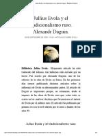 Jullius Evola y el tradicionalismo ruso. Alexandr Duguin. | Biblioteca Evoliana