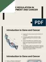 Gene Regulation in Development and Cancer