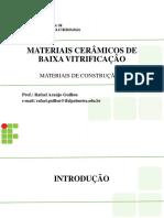 Aula 03b - Materiais Cerâmicos de Baixa