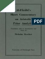 Nicholas Rescher - Al-Farabi's Short Commentary on Aristotle's Prior Analytics-University of Pittsburgh Press (1963).pdf