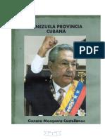 Venezuela Provincia Cubana, Colonizacin de Venezuela