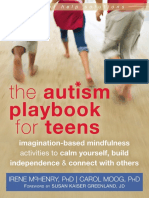 (The Instant Help Solutions Series) Irene McHenry PhD, Carol Moog PhD, Susan Kaiser Greenland JD - The Autism Playbook for Teens_ Imagination-Based Mindfulness Activities to Calm Yourself, Build Indep.pdf