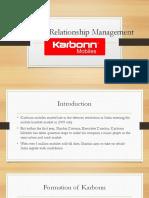 Customer Relationship Management Used by Karbonn