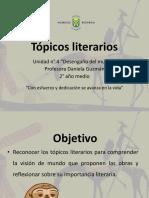 2° AÑO MEDIO-LENGUA Y LITERATURA- TÓPICOS LITERARIOS