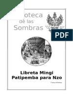 Biblioteca de Las. Sombras. Libreta Mingi Patipemba Para Nzo. Narciso Pell Alimany