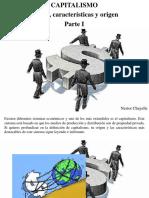 Nestor Chayelle - Capitalismo, Qué Es, Características y Origen, Parte I