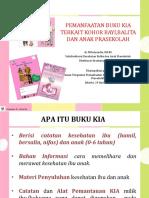 Pemanfaatan Buku KIA Dalam Kohort Dr. Milwiyandia, MARS