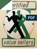 Anderson, James; Kumar, Nirmalya & James Narus (2008) Certified Value Sellers