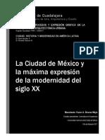 La ciudad de México y la máxima expresión de la modernidad del s XX