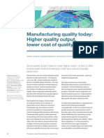 Manufacturing Quality Today Higher Quality Output Lower Cost of Quality