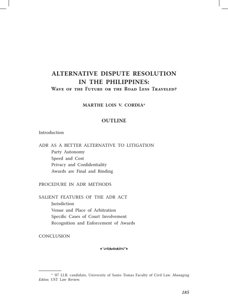 alternative dispute resolution in the philippines The dispute settlement architecture of the law of the sea convention  of the  famous dispute between the philippines and china in relation to the  and that  alternative disputes resolution mechanism play an important role.